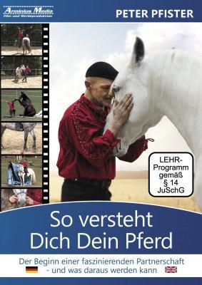 Lehrvideo- DVD So versteht Dich Dein Pferd mit Peter Pfister